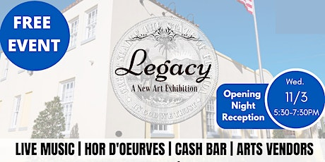 Legacy: Exhibition Opening at the 500 Orange Event Center tickets