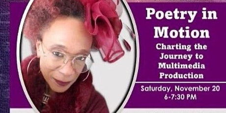 Poetry In Motion : Charting the Journey to Multimedia Production tickets