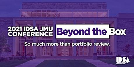 Beyond the Box: 2021 IDSA JMU Conference tickets