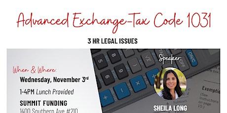 Advanced Exchange-Tax Code 1031 tickets