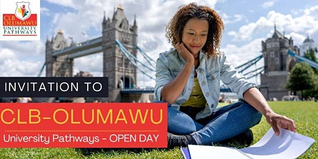 CLB-OLUMAWU UNIVERSITY PATHWAYS OPEN DAY tickets