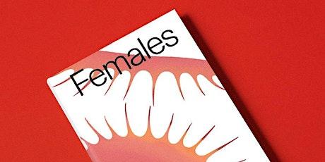 EMILIA-AMALIA:  Andrea Long Chu's Females (Virtual Out-Loud Reading Group) tickets