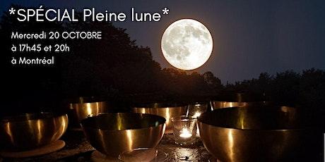 *SPÉCIAL Pleine lune*  et la RELAXATION avec bols thérapeutiques Peter Hess billets