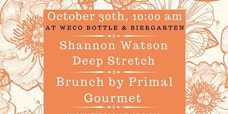 Shannon Watson Deep Stretch with Primal Gourmet and WECO Beer Brunch tickets