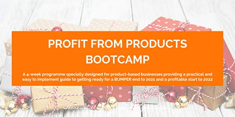 Profit from Products Bootcamp - 4 Week Online Workshop tickets