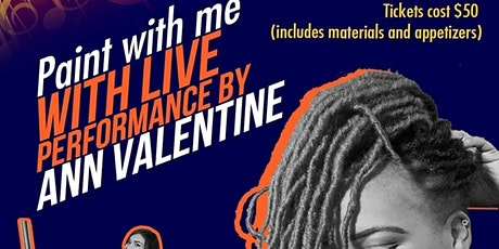 Copy of Paint w ME Rose Regulus featuring Live Performance by Ann Valentine tickets