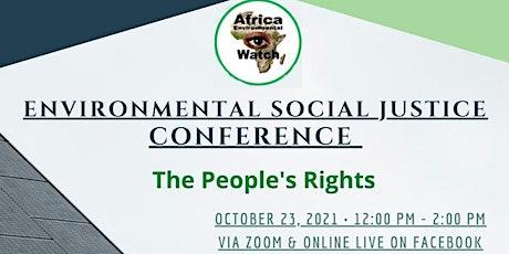 Environmental Social Justice tickets