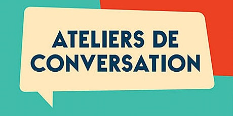 Ateliers de Conversation billets