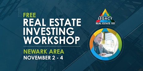 Free Newark Area Real Estate Investing Event, 11/2-11/4! tickets