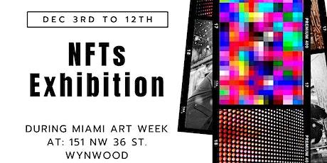 NFT exhibition in Wynwood on MIAMI ART WEEK entradas
