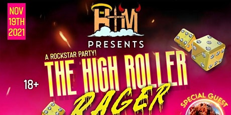 HTM Presents : The High Roller Rager tickets