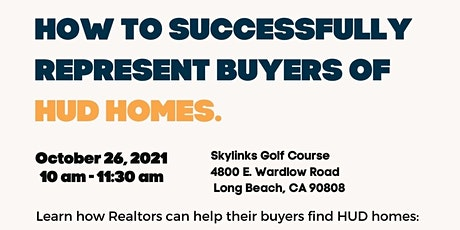 """""""How To Successfully Represent Buyers Of HUD Homes"""" tickets"""