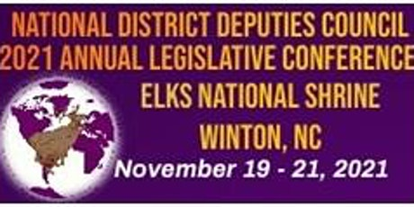 """NATIONAL DISTRICT DEPUTIES COUNCIL """"2021 ANNUAL LEGISLATIVE CONFERENCE"""" tickets"""