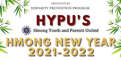 HYPU'S Sacramento Hmong New Year tickets