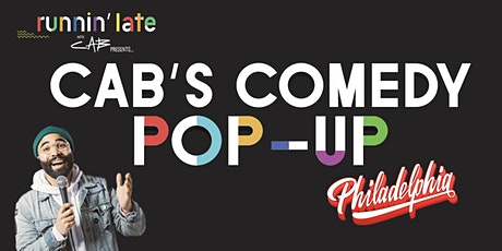 Runnin' Late with Cab Presents - Cab's Comedy Pop-Up Philadelphia tickets