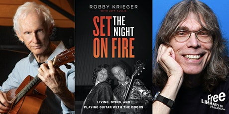 Online: Robby Krieger| Set the Night on Fire: Living, Dying, and Playing w/ Tickets