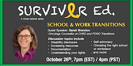 Survivor Ed - School & Work Transitions tickets
