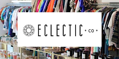Eclectic Co. Littleton Grand Opening! tickets
