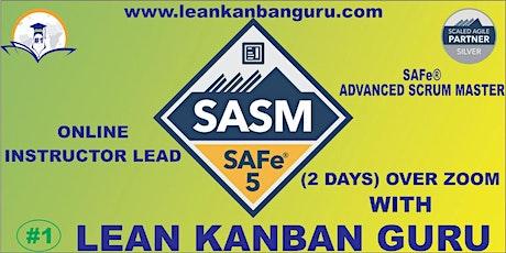 Online SAFe Advanced Scrum Master,30-31 Oct, India Time (IST) tickets
