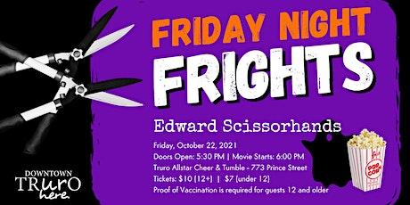 Edward Scissorhands: Friday Night Frights in Downtown Truro tickets