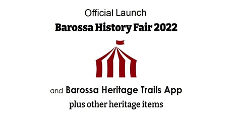Official Launch - 2022 Barossa History Fair tickets
