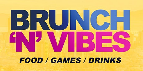 BRUNCH 'N' VIBES tickets