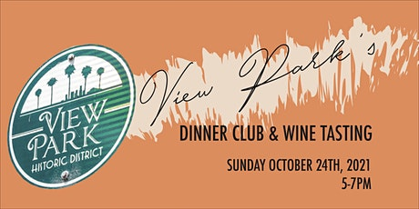View Park's Dinner Club and Wine Tasting tickets