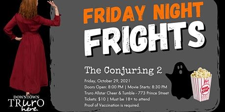 The Conjuring 2: Friday Night Frights in Downtown Truro tickets