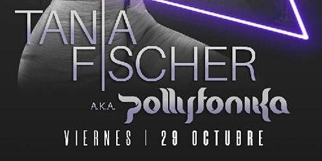Technoween con Dj Pollyfonika (Tania Fischer) boletos