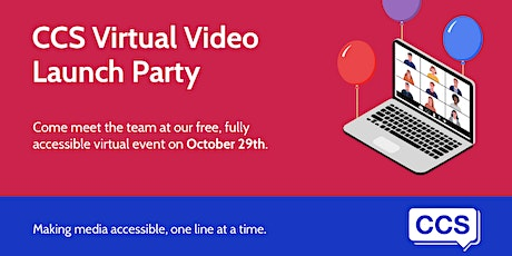 CCS Virtual Video Launch Party tickets