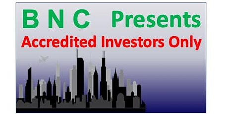 Accredited Investors Only - BNC Presents...... Innovative Billboards biglietti