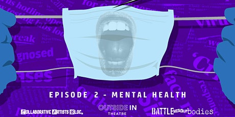 The COVID Effect:  Episode 2 - Mental Health tickets