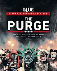 THE PURGE @ BLUE MIDTOWN - NYC! SATURDAY, OCT 30th tickets
