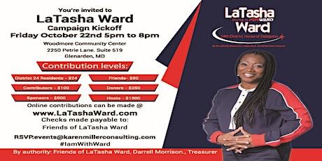 LaTasha Ward for  the 24th District Delegate Campaign Kickoff tickets