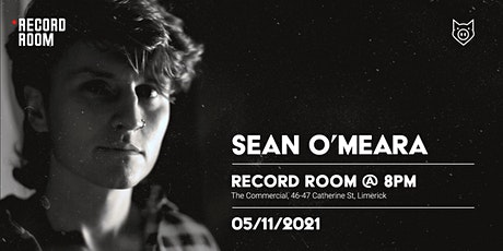 Pigtown Talent presents: Seán O'Meara at The Record Room tickets