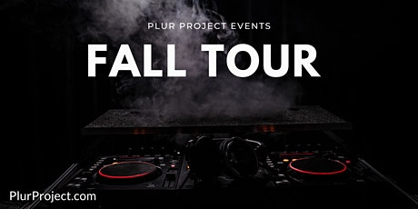 PLUR PROJECT Presents EDM Night with DJ Yellöw tickets