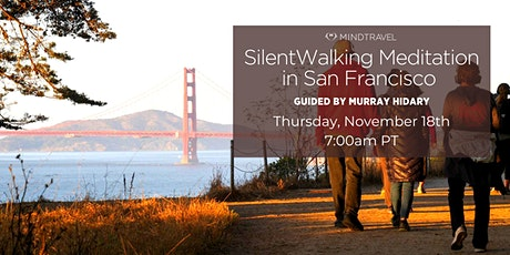 MindTravel Silent Walking Meditation in San Francisco on Lands End Trail tickets