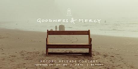 Goodness & Mercy Album Release Concert - Thursday, Nov 11th tickets