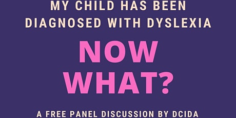 My Child Has Been Diagnosed with Dyslexia. Now What? tickets