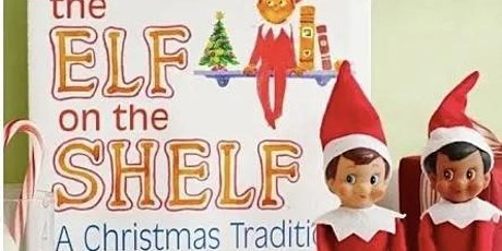 Storytime and Elf on the Shelf Adoption tickets