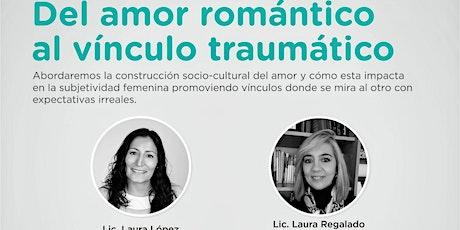 Del Amor Romántico al Vinculo Traumático entradas