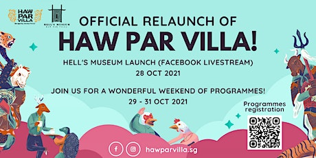 Be Well in Hell: Official Relaunch of Haw Par Villa & Hell's Museum Opening tickets