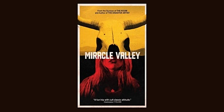 """The screening of Greg Sestero's new film """"Miracle Valley"""" tickets"""