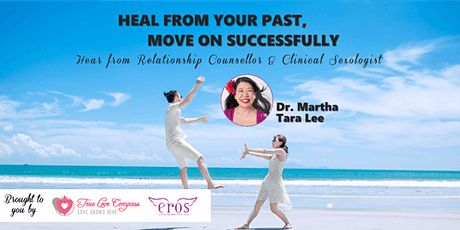 Heal from Your Past, Move on Successfully tickets
