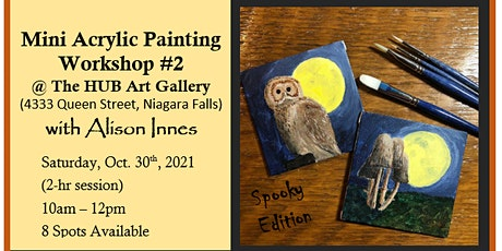 Mini  Acrylic Painting Workshop #2 (Spooky Edition) with Alison Innes tickets