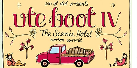 UTE BOOT IV @The Scenic Hotel tickets