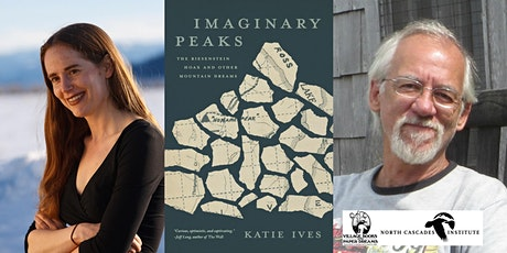 Katie Ives in Conversation with Ken Wilcox, Imaginary Peaks - IN PERSON tickets