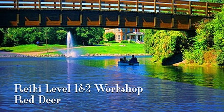 Reiki Training Red Deer Level 1 and 2 Certification tickets