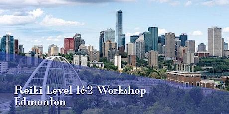 Reiki Training Edmonton Level 1 and 2 tickets