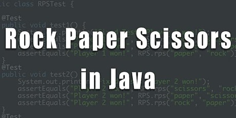 1 Day - Experience Java by Creating Rock,Paper, Scissors Game tickets